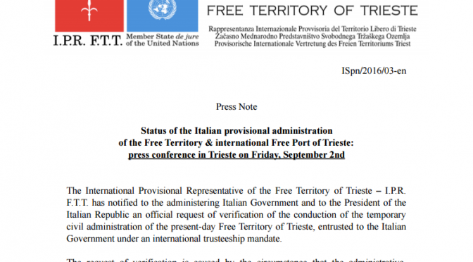 Status of the Italian provisional administration of the Free Territory & international Free Port of Trieste: press conference in Trieste on Friday, September 2nd